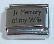 Italian Charm IN MEMORY OF MY WIFE With Sympathy Love for 9mm Starter Bracelets