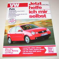 Reparaturanleitung VW Polo IV - Benziner und Diesel Modelle - ab Baujahr 2001