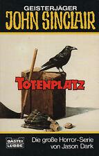 JOHN SINCLAIR - Taschenbuch Nr. 164 - Totenplatz - Jason Dark