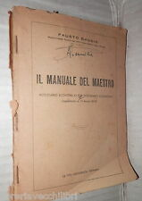 IL MANUALE DEL MAESTRO Fausto Gaudio La Tipo Meccanica 1950 Scuola Pedagogia di