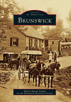 Brunswick [Images of America] [NY] [Arcadia Publishing]