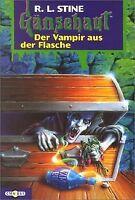 Der Vampir aus der Flasche: Gänsehaut Band 37: BD 37 von... | Buch | Zustand gut