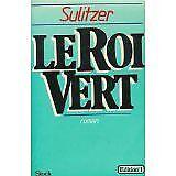 Paul-Loup Sulitzer - Le roi vert - 1983 - Broché