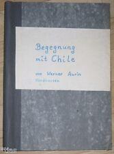 Werner Aurin Nordhausen rencontre avec le Chili histoire familiale écriture 1964