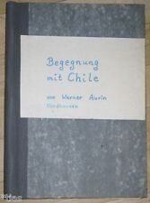 Werner aurin Nordhausen encuentro con chile historia familiar escritura a mano 1964
