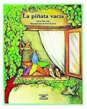 La Pinata Vacia / The Empty Pinata (Cuentos Para Todo El Ano / Stories the Year