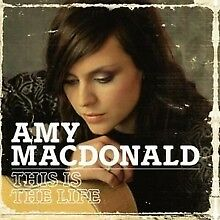 AMY MACDONALD - This Is The Life (Audio CD) - BRAND NEW & SEALED - UK