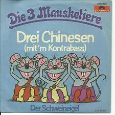 7'Die 3 Mausketiere >Drei Chinesen (mit'm Kontrabass)/Der Schweineigel< Polydor