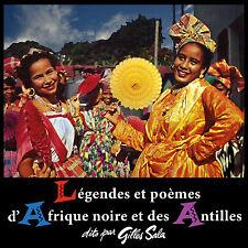 CD Légendes et poèmes d'Afrique Noire et des Antilles dits par Gilles Sala