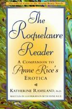 The Roquelaure Reader (Companion to Anne Rice's Sleeping Beauty) K. Ramsland