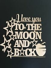 MDF I Love you to the Moon and Back Plaque Craft DIY Love