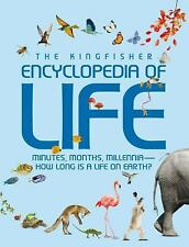 Kingfisher Encyclopedia of Life: minutes, months, millennia-how long is a life o