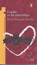 Cupido Es un Murcielago Spanish Edition