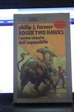 ROGER TWO HAWKS Philip Farmer Nord 1985 l'uomo venuto dall' impossibile