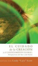 NEW El Cuidado de La Creacion y El Calentamiento Globa (Spanish Edition)