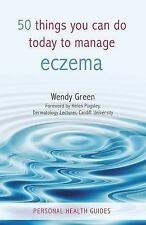 50 Things You Can Do Today to Manage Eczema (Personal Health Guides)