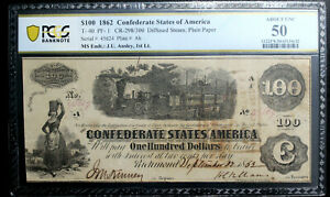 T-40 $100 1862 Confederate CSA PCGS 50 AU  J.U. ANSLEY ENDORSEMENT 1ST LT. R(7)