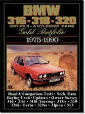 Bmw 316, 318, 320 Gold Portfolio, 1975-90: 4-Cylinder Cars - Includes Road Tests, Model Introductions, Buying Second Hand and Long-Term Reports by Brooklands Books Ltd (Paperback, 1992)