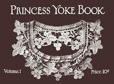 Novelty Arts #1 c.1915 Vintage Style Princess Crochet Lace Yoke Patterns