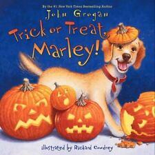 Trick or Treat, Marley! (Brand New Hardcover) John Grogan