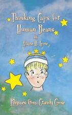Thinking Caps for Human Beans : Rhymes from Grandy Goose by Elaine H. Leone.