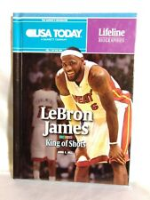 Lebron James: King of Shots by Anne E. Hill (English) Library Binding Book