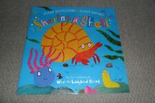 Sharing a Shell by Julia Donaldson and Lydia Monks Preschool Picture Story Book