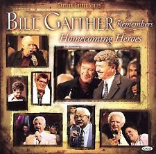 Bill Gaither Remembers Homecoming Heroes by Bill Gaither (Gospel) (CD,...