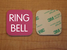 Engraved 2x2 Pink RING BELL Plastic Tag Sign Plate Doorbell Plate Door Plaque