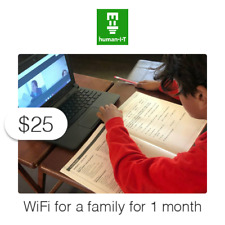 $25 Charitable Donation For: Connect a Family to WiFi at Home for 1 Month