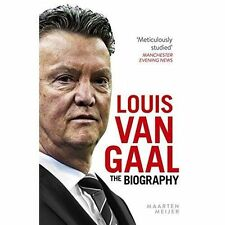 Louis van Gaal: The Biography by Meijer, Maarten