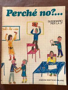 sussidiario seconda elementare libro scolastico 1973 1980 Fabbri letture anni 70