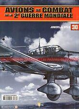 AVIONS DE COMBAT 30 WW2 JUNKERS JU 87 D-5 JÄHNERT WOSNITZA SIGEL MAHLKE WW 2