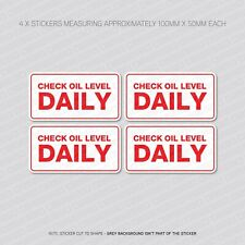 4 x Check Oil Level Daily Reminder Stickers - Car - Truck - Bus - Van - SKU5868