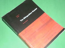 THE BILINGUALISM READER - Second Edition - Edited by Li Wei