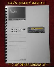 IC-775DSP Instruction Manual **ON 32 LB PAPER** w/The Heavier Protective Covers!