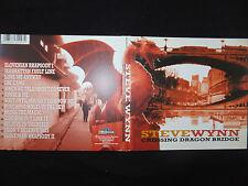 CD STEVE WYNN / CROSSING DRAGON BRIDGE /
