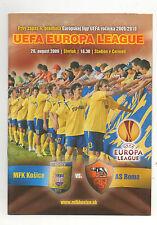 Orig.PRG   Europa League  2009/10   MFK KOSICE - AS ROM  !!  SELTEN