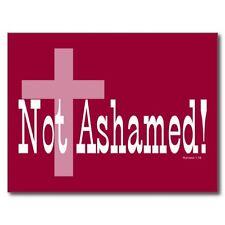 """*POSTCARD-""""Not Ashamed"""""""