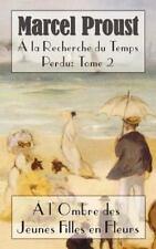 La Recherche Du Temps Perdu: L'Ombre Des Jeunes Filles En Fleurs (Hardback or Ca