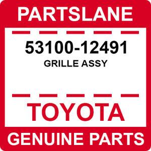 53100-12491 Toyota OEM Genuine GRILLE ASSY