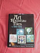 Art Nouveau Tiles c.1890-1914 by Sandie Fowler & Wendy Harvey @2002 price guide