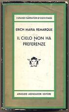 IL CIELO NON HA PREFERENZE ERICH MARIA REMARQUE MEDUSA MONDADORI 1° 1964