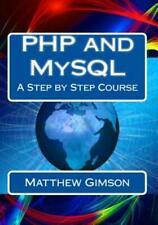 Php And Mysql: A Step By Step Course