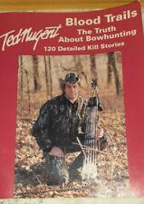 Ted Nugent Blood Trails Book Original Printing Red Cover- Recipes -Photos-Rare