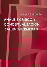 Analisis Critico y Conceptualizacion de Salud-Enfermedad by Isabel Boluda...