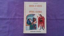 Livre Ancien « Contes Et Récits Tirés Des Opéras Célèbres » D.Sorokine 1964 BE