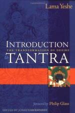 Introduction to Tantra: The Transformation of Desire, Very Good Condition Book,