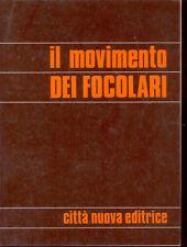 A7  IL MOVIMENTO DEI FOCOLARI - EDIZ. 3° DEL 1977 - FOTO IN BIANCO/NERO