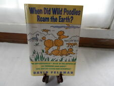 When Did Wild Poodles Roam the Earth?: An Imponderables Book